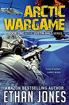 Arctic Wargame (Justin Hall # 1) by [Jones, Ethan]