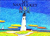 img - for My Nantucket ABC book by Valerie Thomas Sheehan (2001-08-02) book / textbook / text book