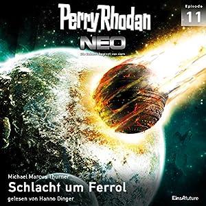 Schlacht um Ferrol (Perry Rhodan NEO 11) Hörbuch