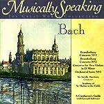 Conductor's Guide to Bach's Brandenburg Concerto No. 2, No. 5, and Orchestral Suite No. 3   Gerard Schwarz