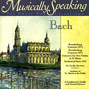 Conductor's Guide to Bach's Brandenburg Concerto No. 2, No. 5, and Orchestral Suite No. 3 Speech