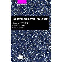 Démocratie en Asie (La)