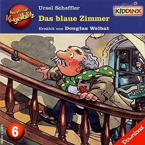 Das blaue Zimmer (Kommissar Kugelblitz 6) Hörbuch
