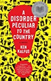 A Disorder Peculiar to the Country, Ken Kalfus, 0060501413