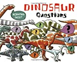 Dinosaur Questions, Bernard Most, 0152066918