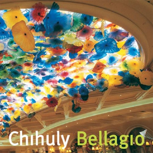 Chihuly Bellagio Dale Chihuly Theresa Batty Shaun Chappell