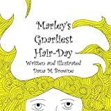 img - for Marley's Gnarliest Hair Day book / textbook / text book
