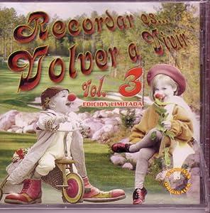 Various Artists - Recordar Es Volver a Vivir Vol.3 - Amazon.com Music