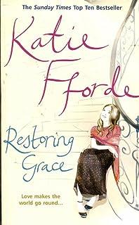 Second thyme around a novel katie fforde 9780312335403 amazon restoring grace fandeluxe Images