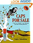 Caps for Sale: A Tale of a Peddler, S...