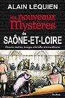 Saone-et-Loire nouveaux mystères par Lequien