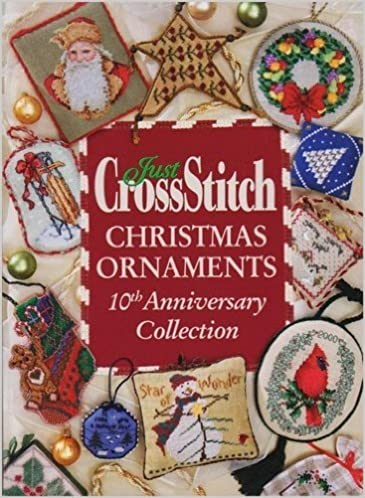 JUST CROSS STITCH (CrossStitch) CHRISTMAS ORNAMENTS 2006 = 10th Anniversary  Collection: Phyliss Hoffman, Phylis Hoffman: 9780978548926: Amazon.com:  Books - JUST CROSS STITCH (CrossStitch) CHRISTMAS ORNAMENTS 2006 = 10th