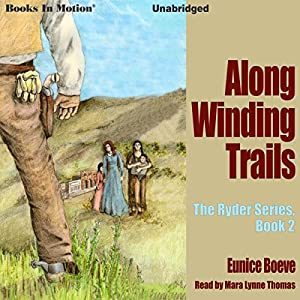 Along Winding Trails Audiobook