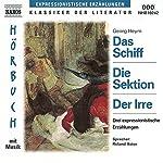 Das Schiff, Die Sektion, Der Irre | Georg Heym