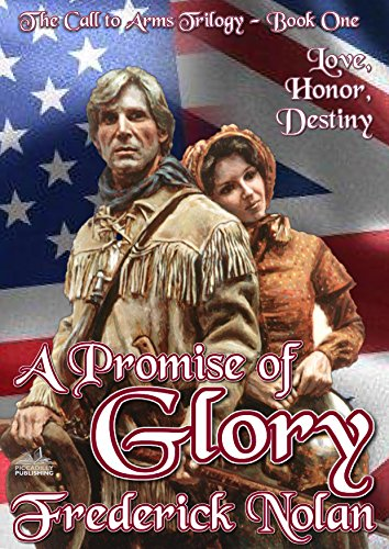 Call to Arms 1: A Promise of Glory (The Call to Arms Trilogy)