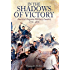In the Shadows of Victory: America's Forgotten Military Leaders, 1776-1876