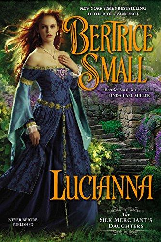 Lucianna (The Silk Merchant's Daughters) by Berkley