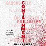Containment: A Thriller | Hank Parker