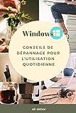 Windows Conseils de dépannage pour l'utilisation quotidienne