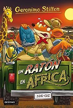 Download PDF Un ratón en África - Geronimo Stilton 62