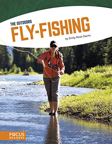 Fly-Fishing (The Outdoors) - Hook Creel
