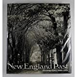 New England Past, Norman Kotker, 0810913577