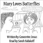 Mary Loves Butterflies | Gennevive Jonas