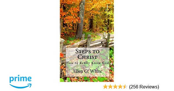 summary of steps to christ by ellen g white