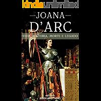 Joana D'Arc: A Incrível história real da mulher que mudou a Europa para sempre