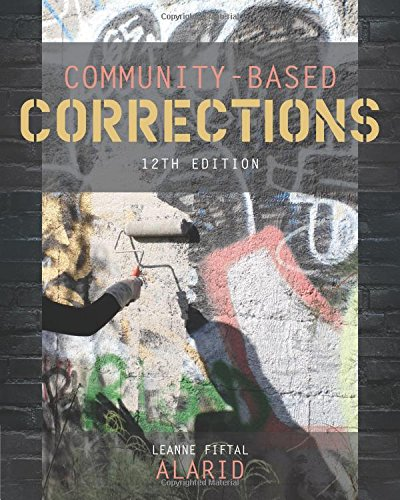Community-Based Corrections (MindTap Course List)