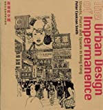 The Urban Design of Impermanence, Peter Cookson Smith, 9889865378