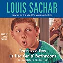 There's a Boy in the Girls' Bathroom Audiobook by Louis Sachar Narrated by Lionel Wilson