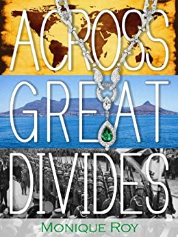 Across Great Divides by [Roy, Monique]
