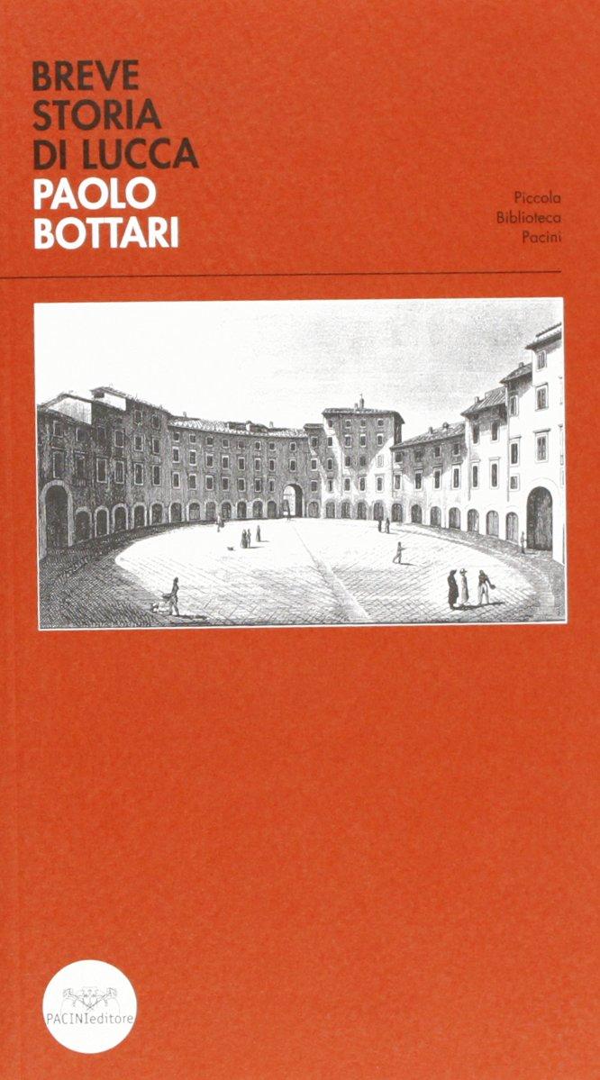 Breve storia di Lucca
