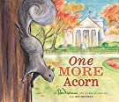 One More Acorn, by Roy Freeman