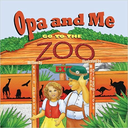 Book Opa and Me Go to the Zoo by Kevin M. Donovan (2013-07-03)