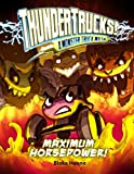 Maximum Horsepower!: A Monster Truck Myth (ThunderTrucks!)