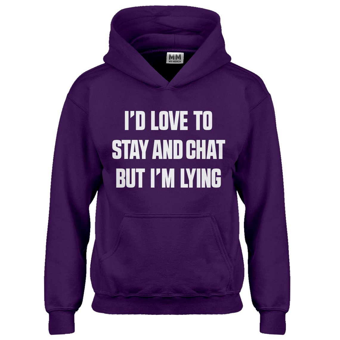Indica Plateau Youth Id Love to Stay and Chat but Im Lying Kids Hoodie