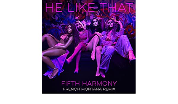 fifth harmony he like that mp3 free download
