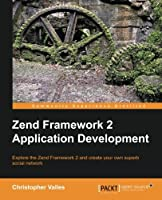 Zend Framework 2 Application Development Front Cover
