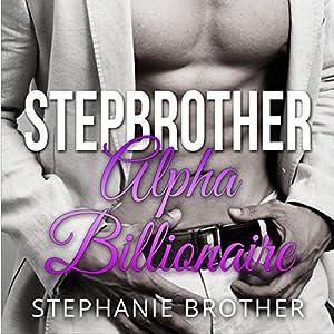 Stepbrother: Alpha Billionaire Audiobook