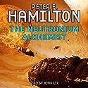 The Neutronium Alchemist | Livre audio Auteur(s) : Peter F. Hamilton Narrateur(s) : John Lee