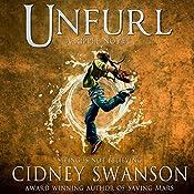 Unfurl: Ripple Trilogy, Book 3 | Cidney Swanson