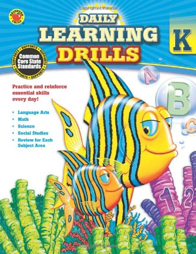 Daily Learning Drills, Grade K (Brighter Child: Daily Learning Drills)