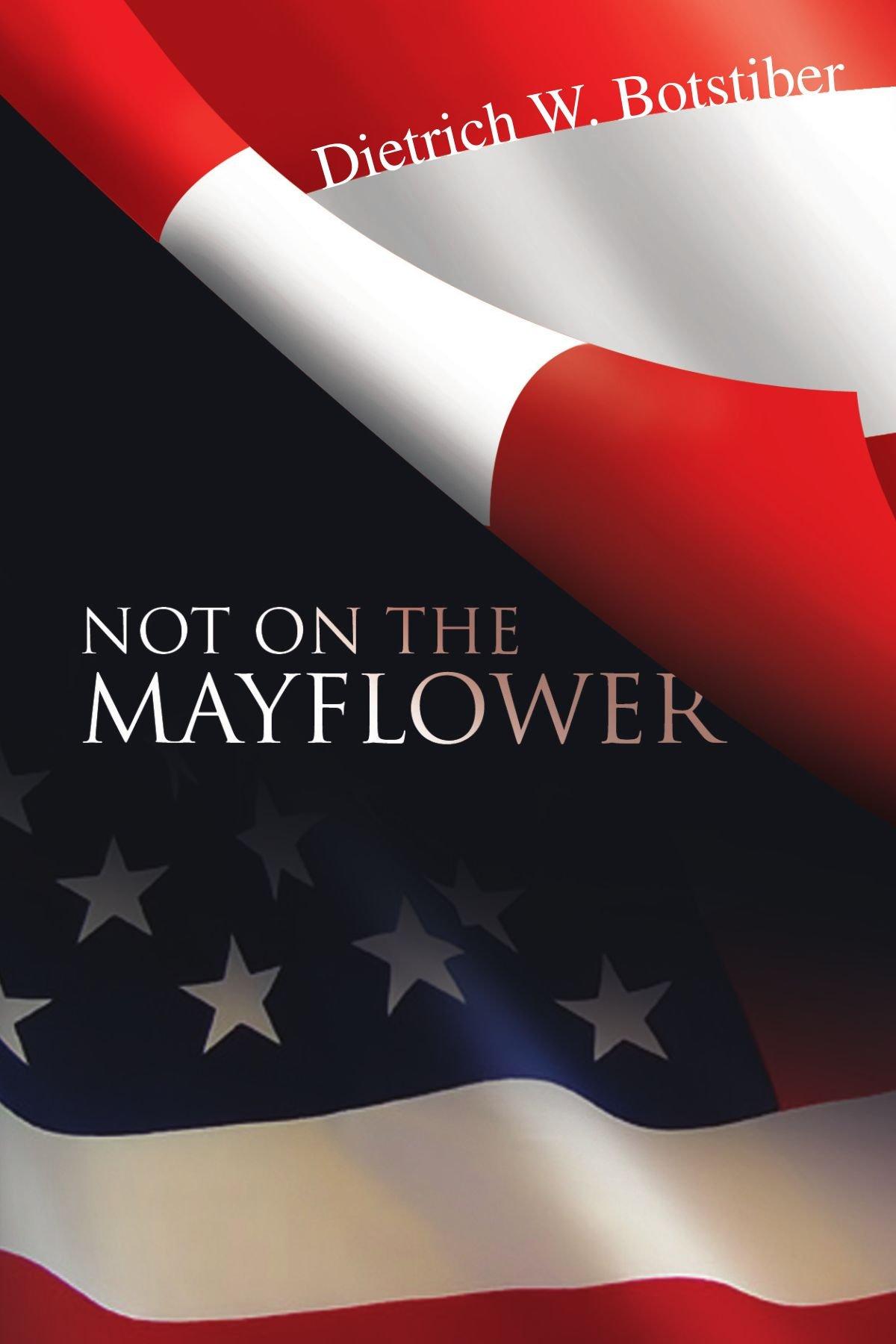 Not On The Mayflower PDF