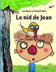 Le nid de Jean par Carl Norac