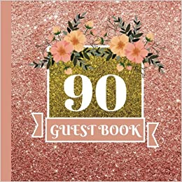 Guest Book 90th Birthday Celebration And Keepsake Memory Signing Message Party Decorations90thBirthday Supplies