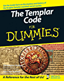 The Templar Code For Dummies®