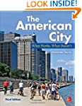 The American City: What Works, What D...