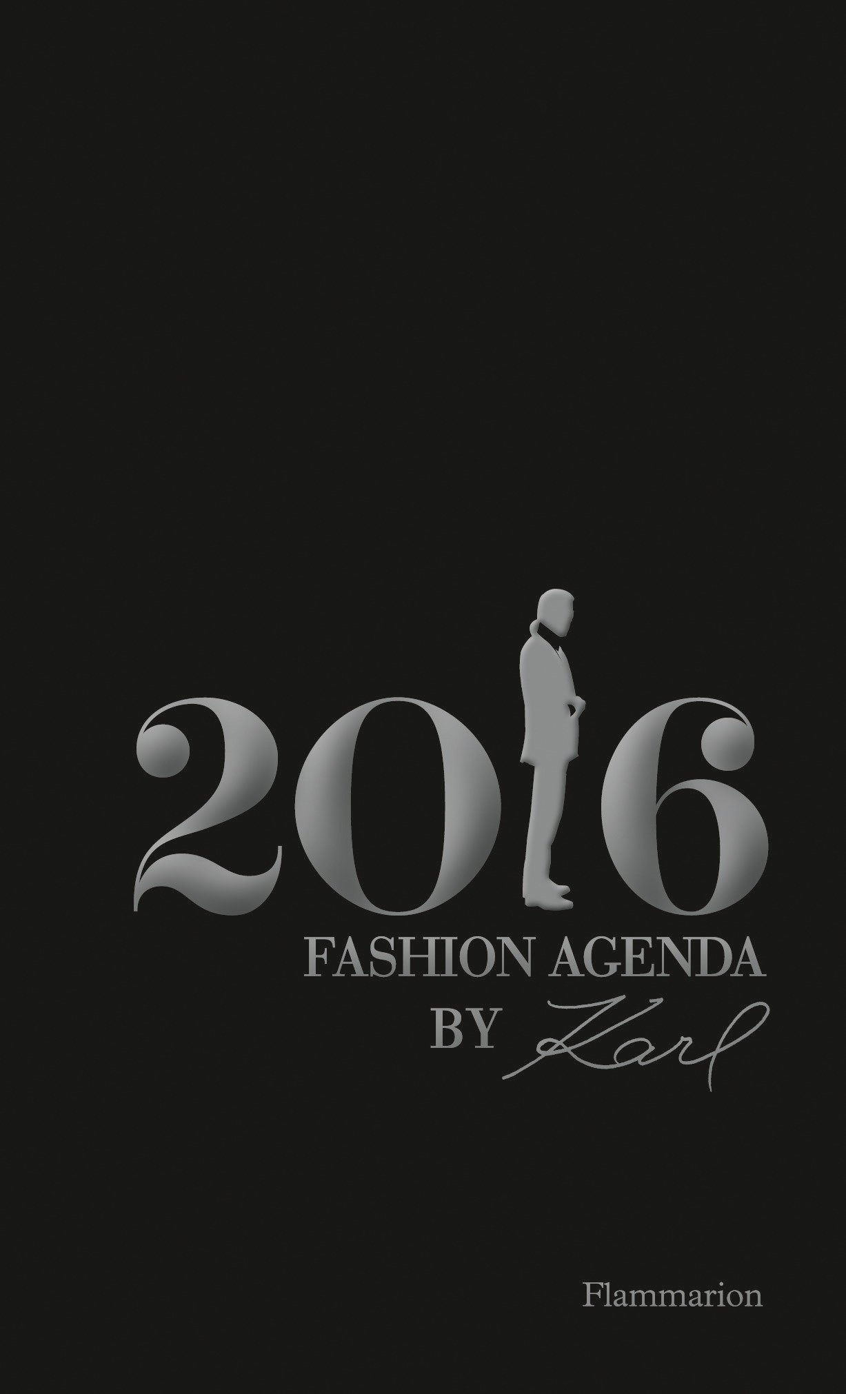 Read Online Fashion Agenda by Karl: 2016 PDF
